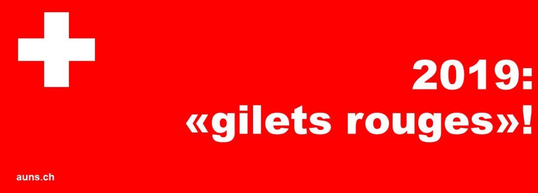 2019: «Gilets rouges» – la nostra opposizione deve essere visibile!
